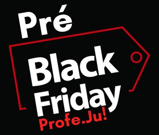 pre-black-friday-profe-ju